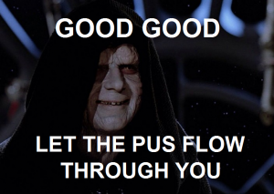 let-the-pus-flow-through-you