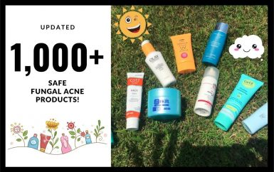 1500 Fungal Acne Safe Products An Updated List Of Skincare For